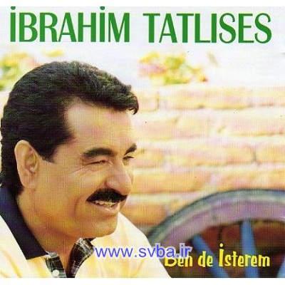 دانلود آهنگ قدیمی و فوق العاده زیبا ابراهیم تاتلیس کیفیت خوب Bende Isterem