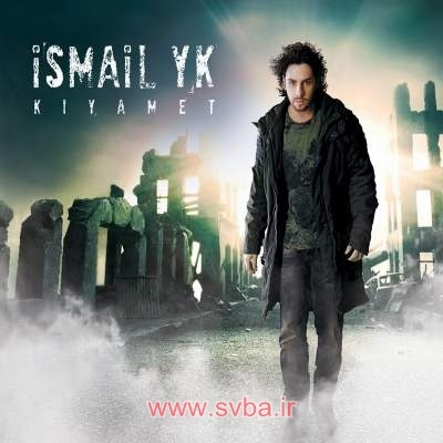 Ismail YK Kiyamet download new www.svba.ir