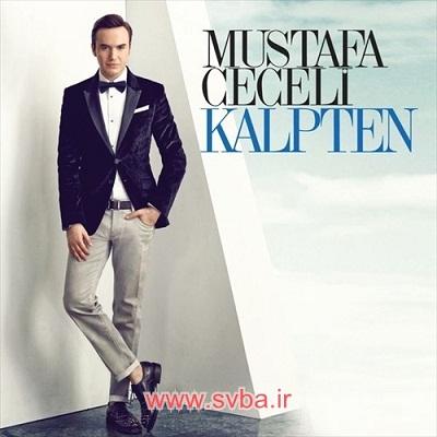 Mustafa Ceceli Kalpten download music www.svba.ir