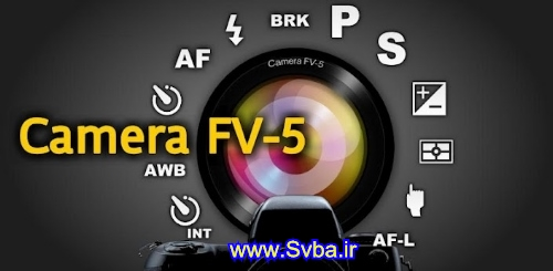 camera-fv-5 best android apk  www.Svba.ir