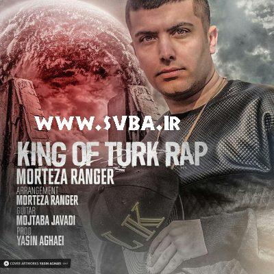 Morteza Ranger King Of Turk Rap e1488663762493