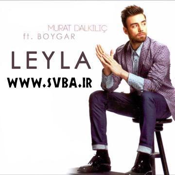 Murat Dalkilic Boygar Leyla