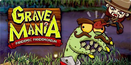 grave mania pandemic pandemonium 460x230
