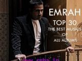 دانلود بهترین آهنگ های امراه 30 آهنگ برتر همه آلبوم های emrah - mp3